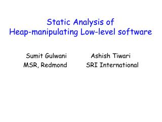 Static Analysis of  Heap-manipulating Low-level software