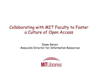 Collaborating with MIT Faculty to Foster a Culture of Open Access