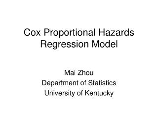 Cox Proportional Hazards Regression Model