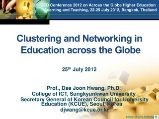 Prof., Dae Joon Hwang, Ph.D.        College of ICT, Sungkyunkwan University