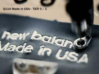 Q114 Made in USA– TIER 0 / 1
