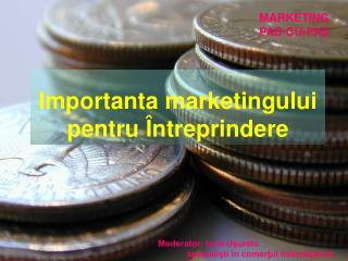 Importanta marketingului pentru Întreprindere