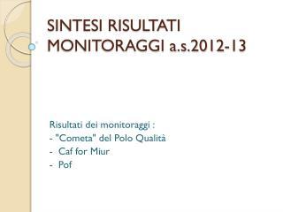 SINTESI RISULTATI MONITORAGGI a.s.2012-13