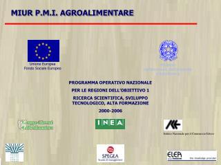 MIUR P.M.I. AGROALIMENTARE