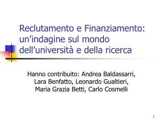 Reclutamento e Finanziamento: un'indagine sul mondo dell'università e della ricerca