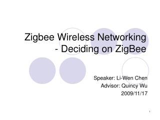 Zigbee Wireless Networking - Deciding on ZigBee