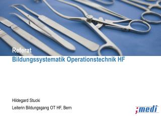 Referat Bildungssystematik Operationstechnik HF