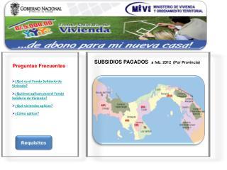 SUBSIDIOS PAGADOS   a feb. 2012  (Por Provincia)
