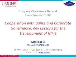 Cooperation with Banks and Corporate Governance: Key Lessons for the Development of MFIs