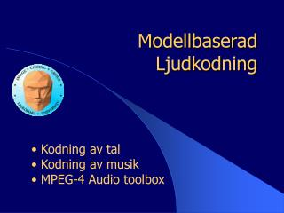 Modellbaserad Ljudkodning
