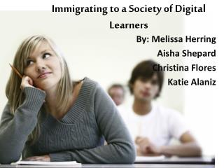 Immigrating to a Society of Digital Learners