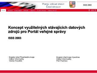 Koncept využitelných stávajících datových zdrojů pro Portál veřejné správy ISSS 2003