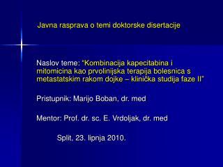 Javna rasprava o temi doktorske disertacije