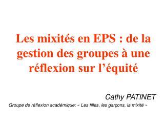 Les mixités en EPS: de la gestion des groupes à une réflexion sur l'équité
