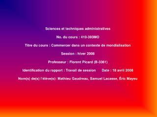 Sciences et techniques administratives No. du cours: 410‑393MO