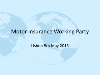 Motor Insurance Working Party