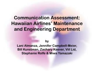 Communication Assessment: Hawaiian Airlines� Maintenance and Engineering Department