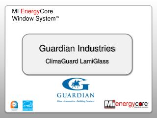 Guardian Industries ClimaGuard LamiGlass