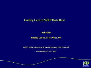 Hadley Centre MSLP Data Base