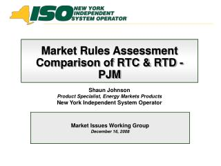 Market Rules Assessment  Comparison of RTC & RTD - PJM