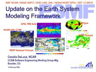 Update on the Earth System  Modeling Framework
