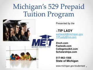 Michigan's 529 Prepaid  Tuition  Program
