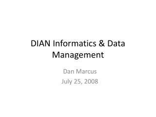 DIAN Informatics & Data Management