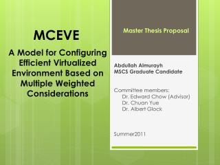Abdullah  Almurayh MSCS  Graduate  Candidate Committee members:  Dr. Edward Chow (Advisor)
