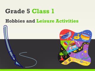 Grade 5  Class  1