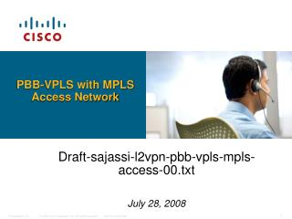 PBB-VPLS with MPLS Access Network