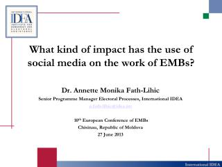 What kind of impact has the use of social media on the work of EMBs?