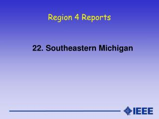 Region 4 Reports