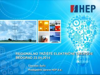 REGIONALNO TRŽIŠTE ELEKTRIČNE ENERGIJE  BEOGRAD 23.04.2014