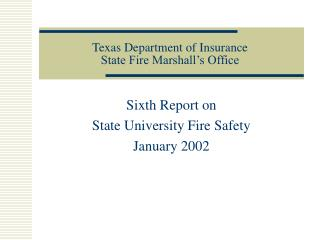 Texas Department of Insurance State Fire Marshall s Office