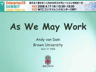 Andy van Dam Brown University April 17, 2008