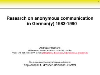 Research on  anonymous communication  in German(y) 1983-1990