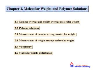 Chapter 2. Molecular Weight and Polymer Solutions