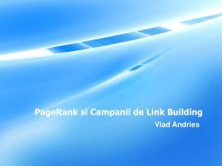 PageRank si Campanii de Link Building