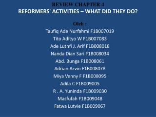 REVIEW CHAPTER 4 REFORMERS' ACTIVITIES � WHAT DID THEY DO?