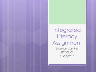 Integrated Literacy Assignment