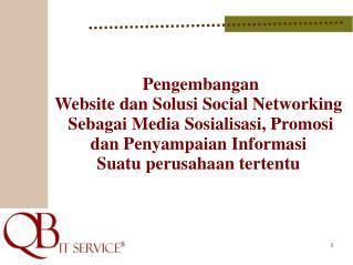 Pengembangan Website dan Solusi Social Networking