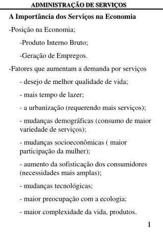 A Importância dos Serviços na Economia Posição na Economia; Produto Interno Bruto;