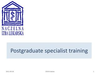 Postgraduate specialist training