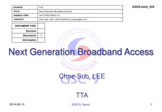 Next Generation Broadband Access