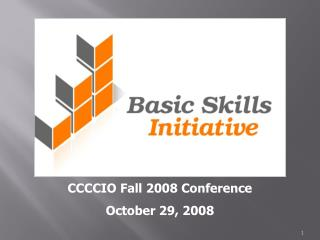 CCCCIO Fall 2008 Conference October 29, 2008