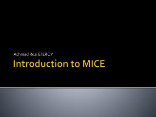 Introduction to MICE