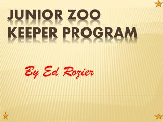 Junior Zoo Keeper program