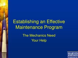 Establishing an Effective  Maintenance Program
