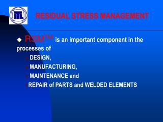 RSMTM is an important component in the processes of  DESIGN,   MANUFACTURING,   MAINTENANCE and  REPAIR of PARTS and WEL