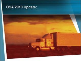 CSA 2010 Update: